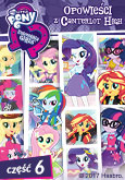 My Little Pony: Equsteria Girls 6 - Opowieści z Canterlot High